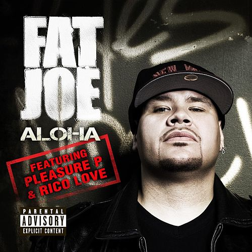Play & Download Aloha by Fat Joe | Napster