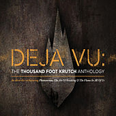 Play & Download Deja Vu: The TFK Anthology by Thousand Foot Krutch | Napster