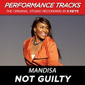Play & Download Not Guilty (Premiere Performance Plus Track) by Mandisa | Napster