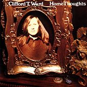 Play & Download Home Thoughts From Abroad (With Bonus Tracks) by Clifford T. Ward | Napster