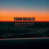 Play & Download Bottled At Source - The Best Of The Source Years by Turin Brakes | Napster