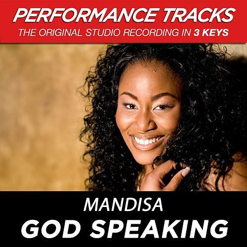 Play & Download God Speaking (Premiere Performance Plus Track) by Mandisa | Napster
