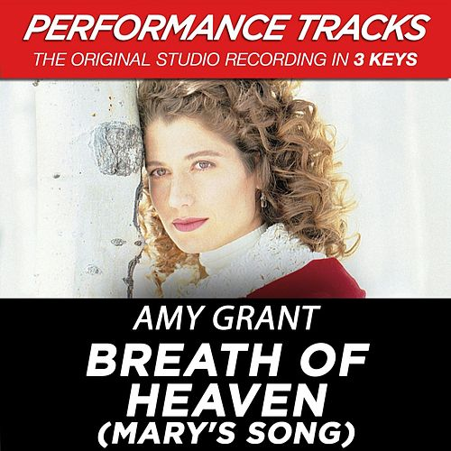 Play & Download Breath Of Heaven (Mary's Song) (Premiere Performance Plus Track) by Amy Grant | Napster