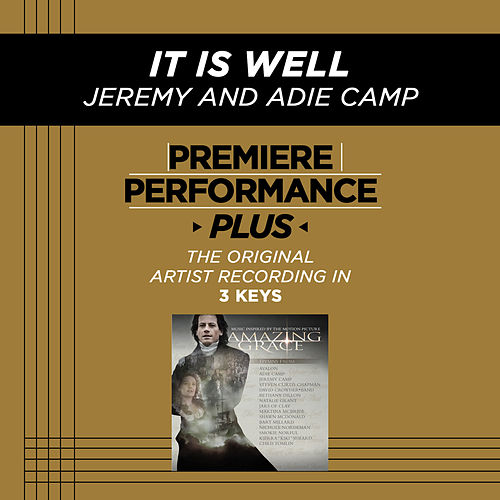 It Is Well (Premiere Performance Plus Track) by Jeremy Camp