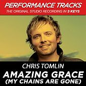 Amazing Grace (My Chains Are Gone) (Premiere Performance Plus Track) by Chris Tomlin