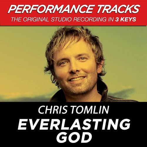 Everlasting God (Premiere Performance Plus Track) by Chris Tomlin