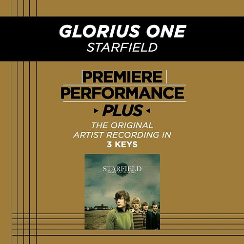 Play & Download Glorious One (Premiere Performance Plus Track) by Starfield | Napster