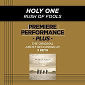 Play & Download Holy One (Premiere Performance Plus Track) by Rush Of Fools | Napster