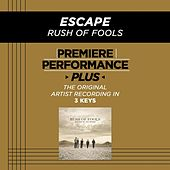 Play & Download Escape (Premiere Performance Plus Track) by Rush Of Fools | Napster