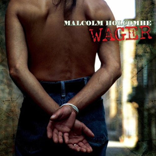 Play & Download Wager by Malcolm Holcombe | Napster