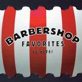 Barbershop Favorites by The Barbershop Singers