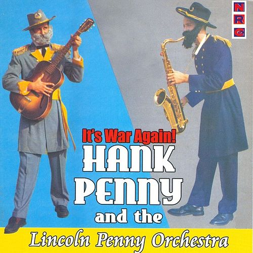 Play & Download It's War Again by Hank Penny | Napster
