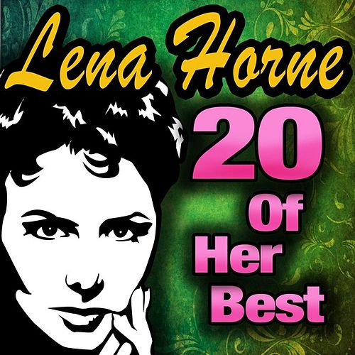 20 Of Her Best by Lena Horne