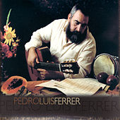 Pedro Luis Ferrer by Pedro Luis Ferrer