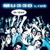Play & Download Live...Oh Yeah by Mu330 | Napster