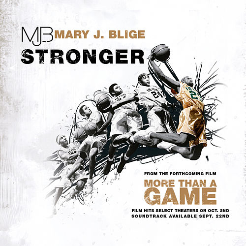 Play & Download Stronger by Mary J. Blige | Napster