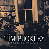 Play & Download Live at the Folklore Center - March 6th, 1967 by Tim Buckley | Napster