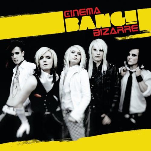 Bang! by Cinema Bizarre