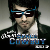 Play & Download Falling Down by Space Cowboy | Napster