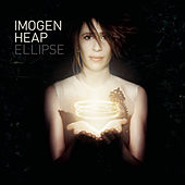 Play & Download Ellipse by Imogen Heap | Napster