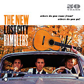 50 Years: Where Do You Come From? Where Do You Go? by The New Lost City Ramblers
