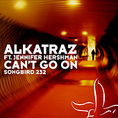 Play & Download Can't Go On by Alkatraz | Napster