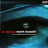An Old Soul by Mark Buselli