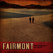 Play & Download The Meadow At Dusk by Fairmont | Napster