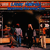 Play & Download Something New Under the Son by Larry Norman | Napster