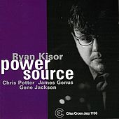 Play & Download Power Source by Ryan Kisor | Napster