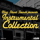 Play & Download King Street Sounds presents Instrumental Collection by Various Artists | Napster