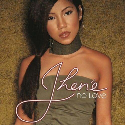 No L.O.V.E. by Jhené Aiko