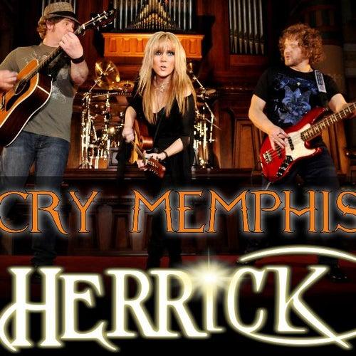 Cry Memphis by Herrick