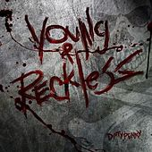 Play & Download Young & Reckless by Dirty Penny | Napster