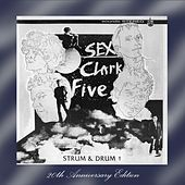 Strum and Drum! by Sex Clark Five