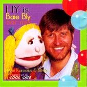 Hy Is Baie Bly Oor My! by Oom Karoolus