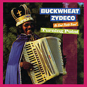Play & Download Turning Point by Buckwheat Zydeco | Napster