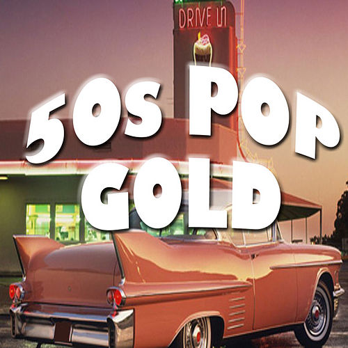 50s Pop Gold von Various Artists