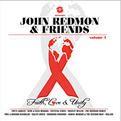 John Redmon & Friends: Faith, Love and Unity, Volume 1 by Various Artists