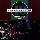 Play & Download Live 1990 by Ten Years After | Napster