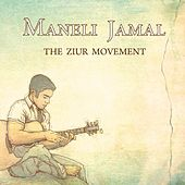 Play & Download The Ziur Movement by Maneli Jamal | Napster