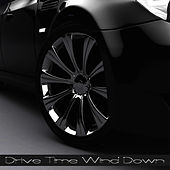 Drive Time Wind Down by Studio All Stars