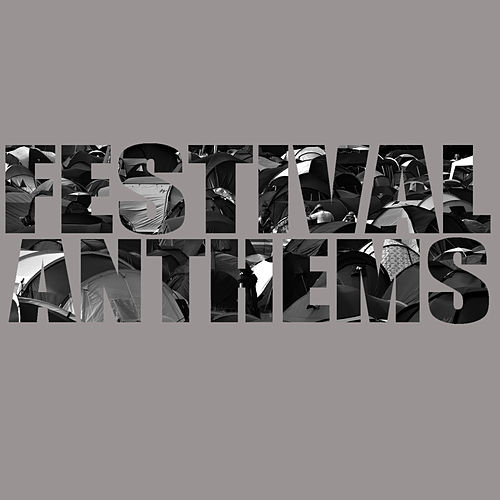 Play & Download Festival Anthems by Studio All Stars | Napster