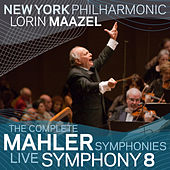 Play & Download Mahler: Symphony No. 8 by New York Philharmonic | Napster