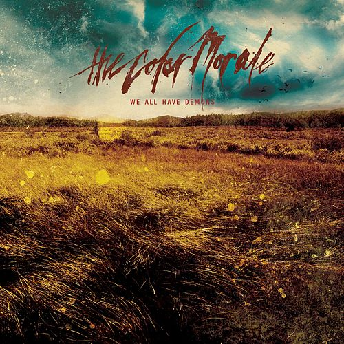 Play & Download We All Have Demons by The Color Morale | Napster