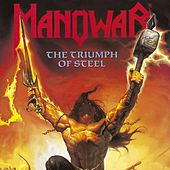 Play & Download The Triumph Of Steel by Manowar | Napster