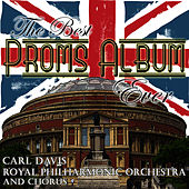 Play & Download The Best Proms Album Ever .... by Royal Philharmonic Orchestra | Napster