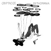 Play & Download Mythomania by Cryptacize | Napster