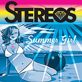 Play & Download Summer Girl by The Stereos | Napster