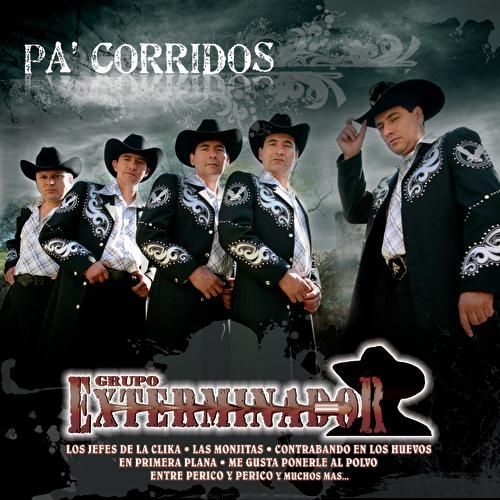 Play & Download Pa' Corridos... Exterminador by Grupo Exterminador | Napster